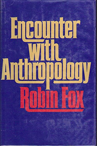 Encounter With Anthropology: Robin Fox
