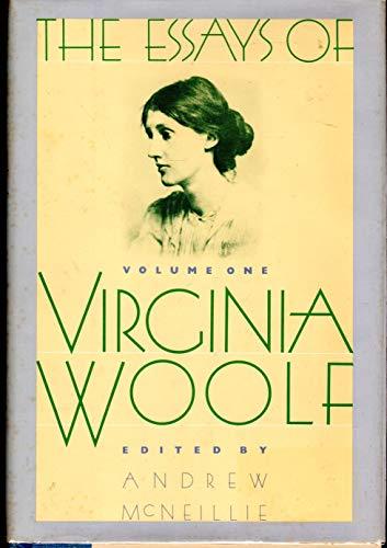 The Essays of Virginia Woolf, Vol. 1: Virginia Woolf