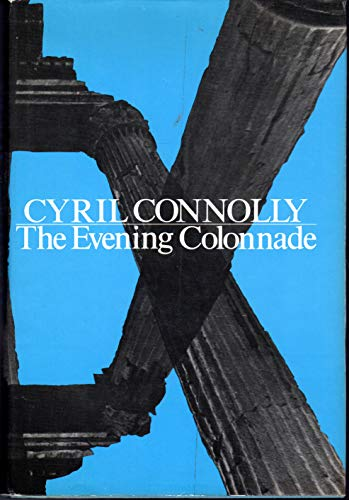 9780151293872: The Evening Colonnade