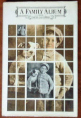 A Family Album. Novel.: Galloway, David:
