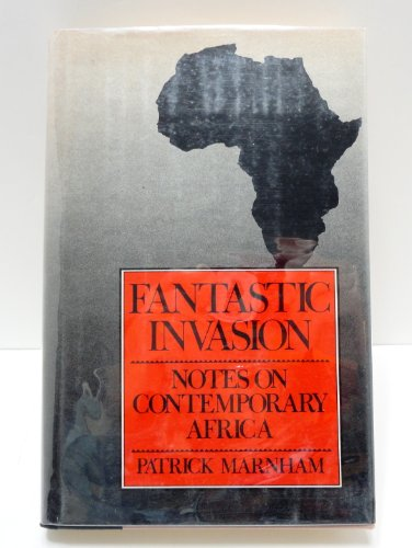 9780151303014: Fantastic invasion: Notes on contemporary Africa