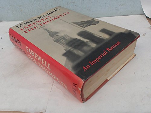 9780151304042: Farewell the Trumpets: An Imperial Retreat