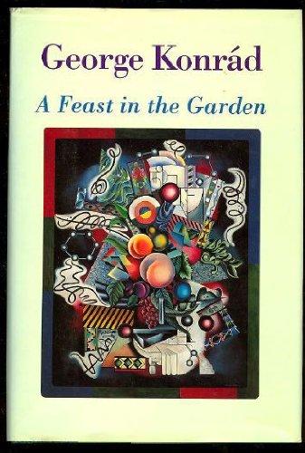 9780151305483: A Feast in the Garden