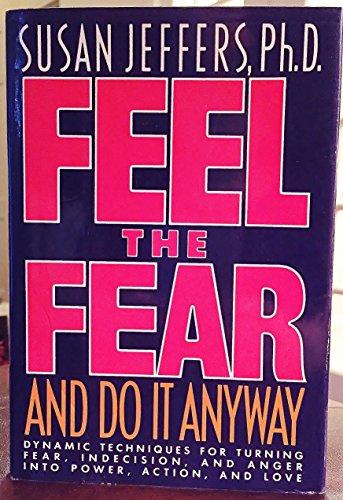 9780151305599: Feel the Fear & Do it Anyway OBE/R