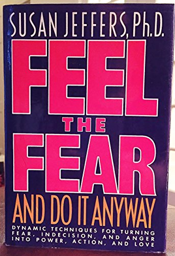 9780151305599: Feel the Fear & Do it Anyway OBE/R