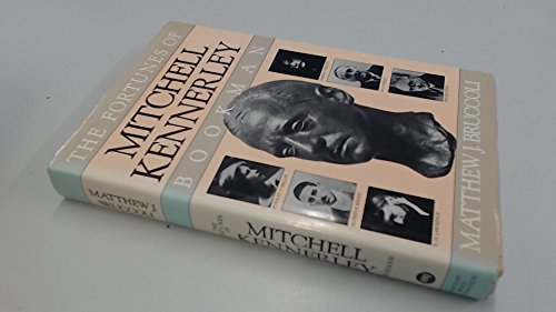 The Fortunes of Mitchell Kennerley, Bookman: Bruccoli, Matthew J.