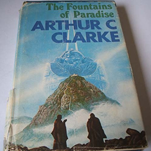 The Fountains of Paradise: Clarke, Arthur C.
