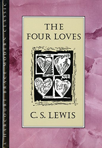 9780151329168: The Four Loves (An Hbj Modern Classic)