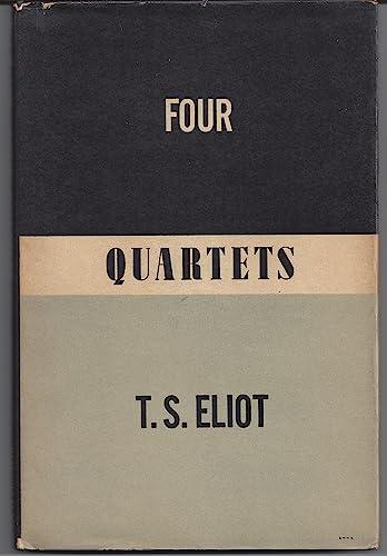 Four Quartets: T. S. Eliot
