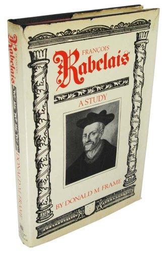 9780151334650: Francois Rabelais: A study