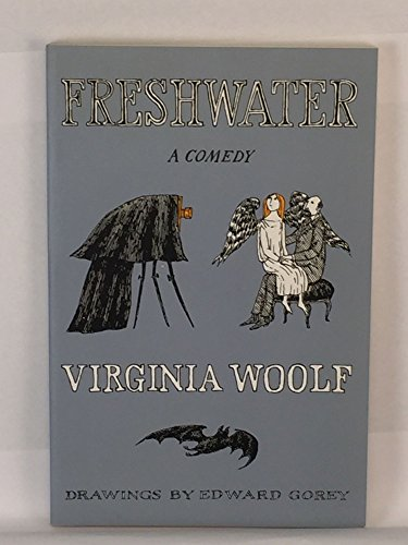 Freshwater: A Comedy: Virginia Woolf