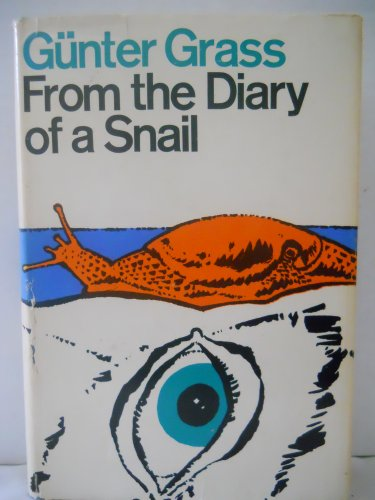 9780151338009: From the Diary of a Snail. Translated by Ralph Manheim