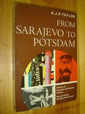 9780151338122: From Sarajevo to Potsdam(History of European Civilization Library)