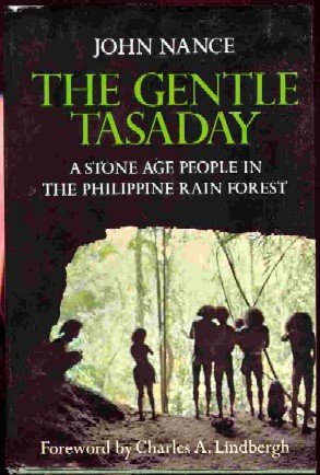 9780151349906: The Gentle Tasaday: A Stone Age People in the Philippine Rain Forest