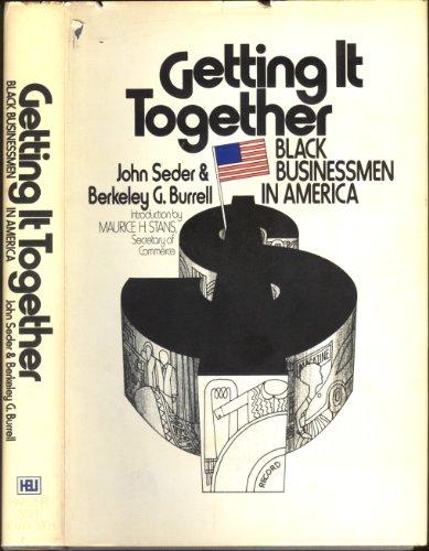 GETTING IT TOGETHER: Seder, John & Burrell, Berkeley G.
