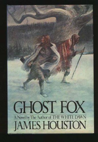 Ghost Fox: Houston, James A.