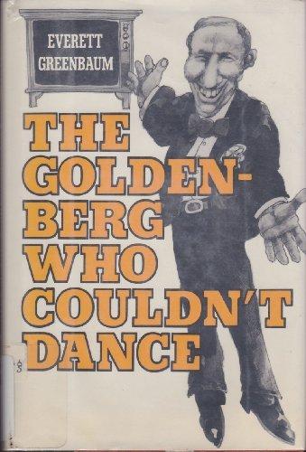 The Goldenberg who couldn't dance: Greenbaum, Everett