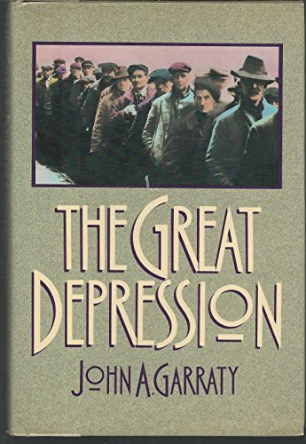 9780151369034: The Great Depression: An Inquiry into the Causes, Course, and Consequences of the Worldwide Depression of the Nineteen-Thirties, As Seen by Contempor