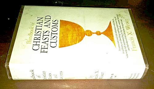 9780151384358: Handbook of Christian Feasts & Customs