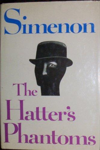 9780151392704: The Hatter Phantoms