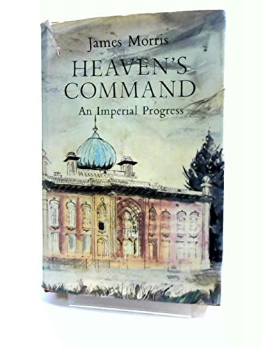 [signed] Heaven's Command. An Imperial Progress.