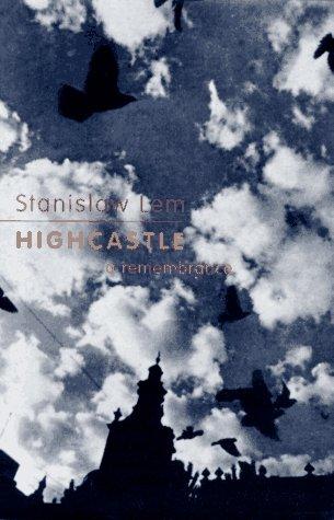 9780151402182: Highcastle: A Remembrance