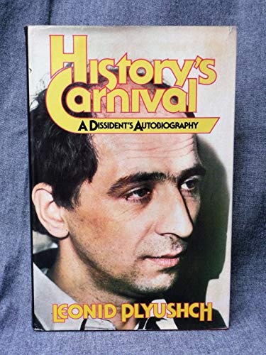 9780151416141: History's Carnival: A Dissident's Autobiography