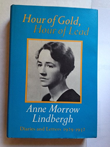 9780151421763: Hour of Gold, Hour of Lead