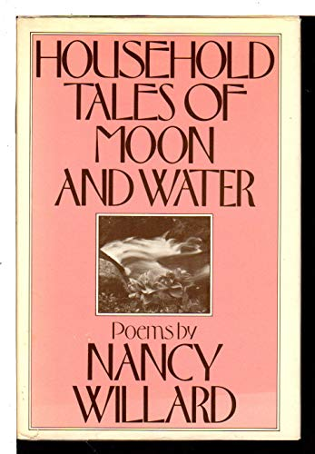 9780151421848: Household Tales of Moon and Water