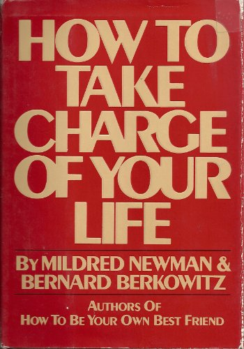 9780151421923: How to take charge of your life