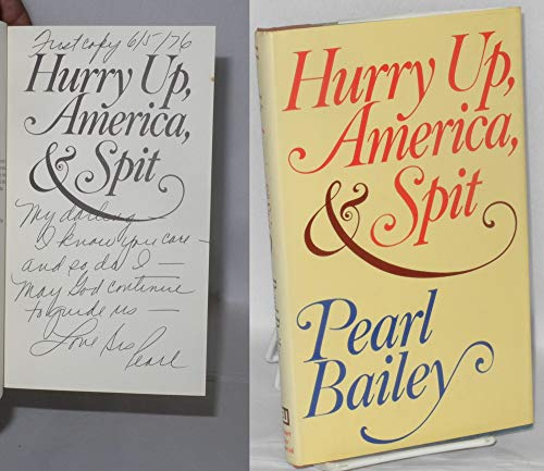 Hurry Up, America, and Spit: Bailey, Pearl