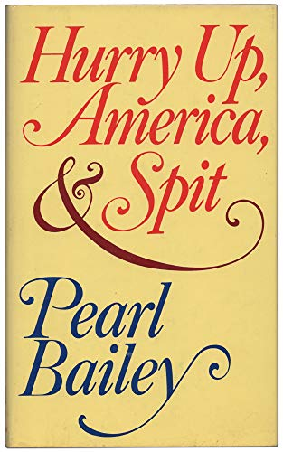 Hurry Up, America, & Spit: BAILEY, Pearl
