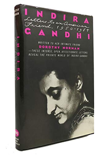 9780151443727: Indira Gandhi: Letters to an American Friend, 1950-1984