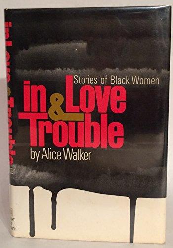 9780151444052: In love & trouble: Stories of black women