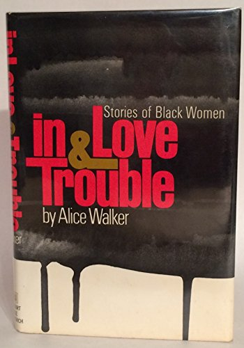 9780151444052: In love & trouble: Stories of black women