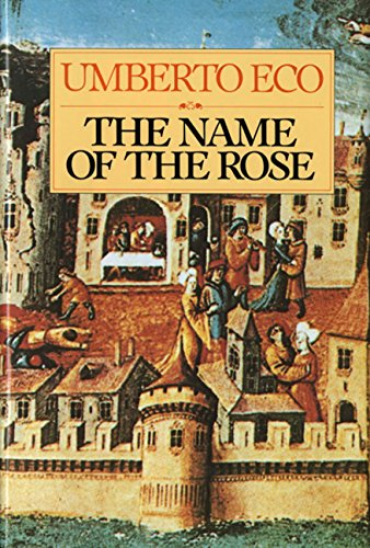 9780151446476: Name of the Rose (Helen and Kurt Wolff Books)