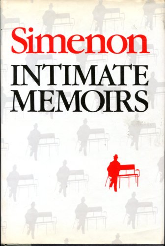 Intimate Memoirs including Marie-Jo's Book: SIMENON, Georges