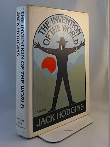 The Invention of the World: Hodgins, Jack