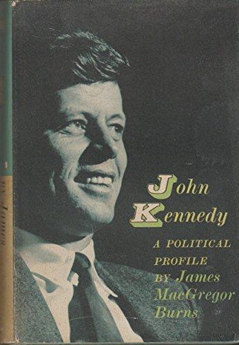 9780151464395: John Kennedy: A Political Profile.