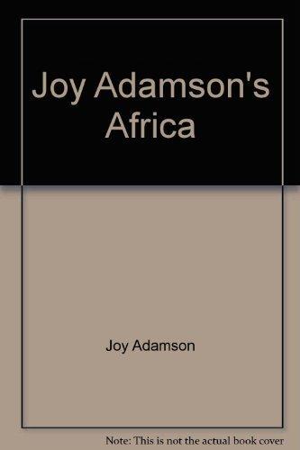 9780151464807: Joy Adamson's Africa