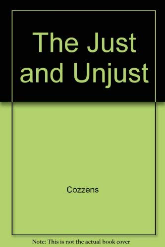 9780151465774: The Just and the Unjust