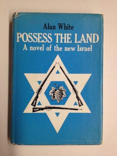 9780151469109: Possess the land