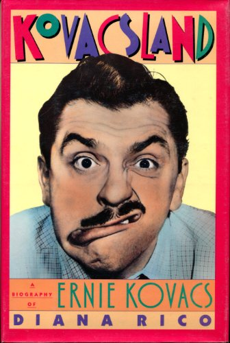 9780151472949: Kovacsland: A Biography of Ernie Kovacs