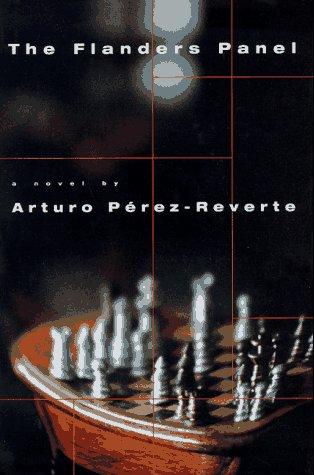 The Flanders Panel: Perez-Reverte, Arturo