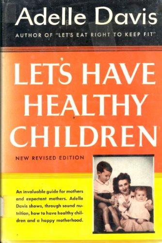 9780151504404: Let's Have Healthy Children.