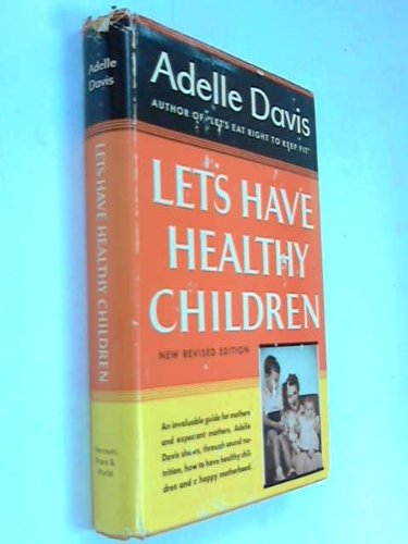9780151504404: Let's Have Healthy Children.
