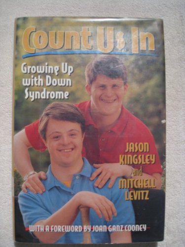 9780151504473: Count Us in: Growing Up With Down Syndrome