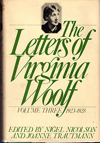 9780151509263: The Letters of Virginia Wolf, 1923-1928