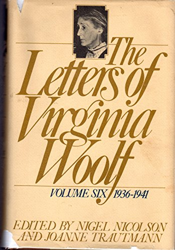 9780151509294: The Letters of Virginia Woolf: Volume 6 : 1936-1941