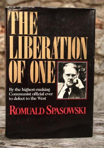 The Liberation of One: Spasowski, Romuald